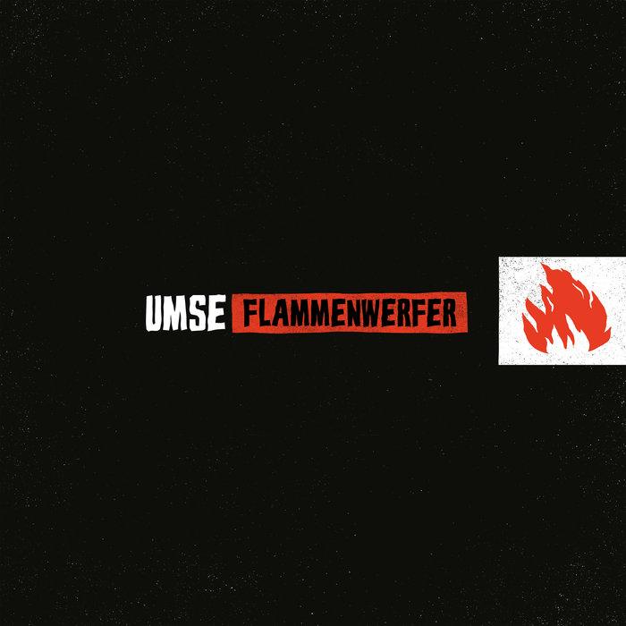 Umse-Flammenwerfer
